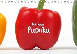 Ich liebe Paprika (Tischkalender 2019 DIN A5 quer) von Eppele,  Klaus