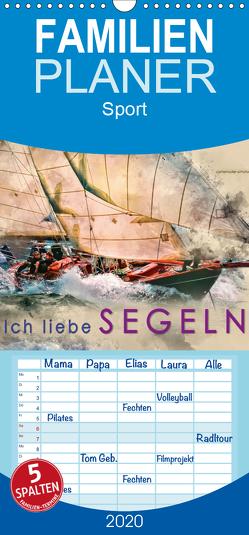Ich liebe Segeln – Familienplaner hoch (Wandkalender 2020 , 21 cm x 45 cm, hoch) von Roder,  Peter