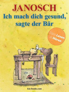 Ich mach dich gesund, sagte der Bär – Enhanced Edition von Janosch