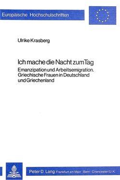 Ich mache die Nacht zum Tag von Krasberg,  Ulrike