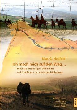 Ich mache mich auf den Weg … von Hedfeld,  Max G.