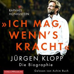 """""""Ich mag, wenn's kracht."""" von Buch,  Achim, Freundl,  Hans, Honigstein,  Raphael, Pfleiderer,  Reiner, Remmler,  Hans-Peter"""