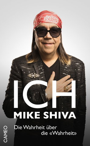 Ich, Mike Shiva von Shiva,  Mike