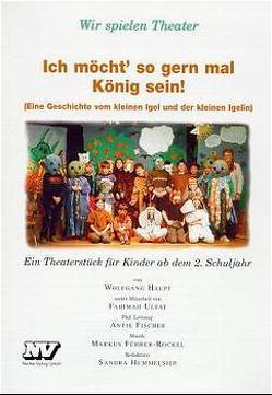 Ich möcht' so gern mal König sein von Haupt,  Wolfgang, Ulfat,  Fahimah