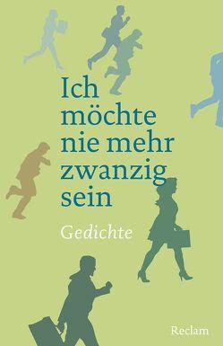 Ich möchte nie mehr zwanzig sein von Scholing,  Eberhard