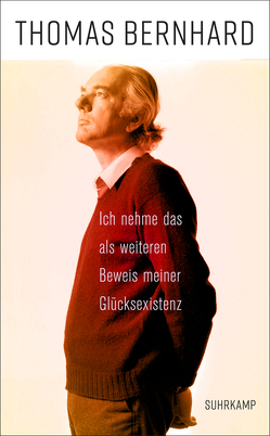 »Ich nehme das als weiteren Beweis meiner Glücksexistenz« von Bernhard,  Thomas, Fellinger,  Raimund