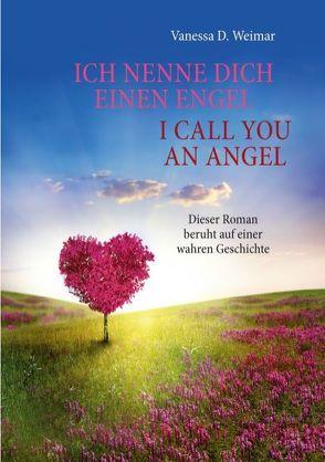 Ich nenne Dich einen Engel / I call you an angel von Weimar,  Vanessa D.