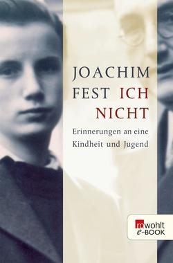 Ich nicht von Fest,  Joachim