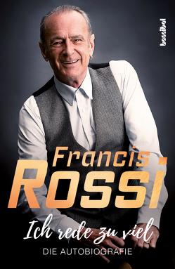 Ich rede zu viel von Rossi,  Francis, Wall,  Mick