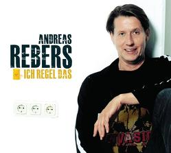 Ich regel das von Rebers,  Andreas