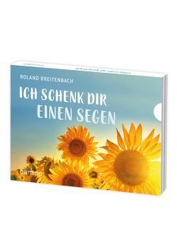 Ich schenk dir einen Segen von Breitenbach,  Roland