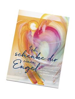 Ich schenke dir einen Engel – Postkartenbuch von Münch,  Eberhard