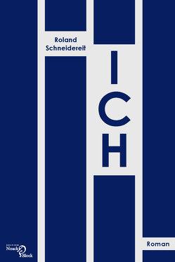 ICH von Schneidereit,  Roland