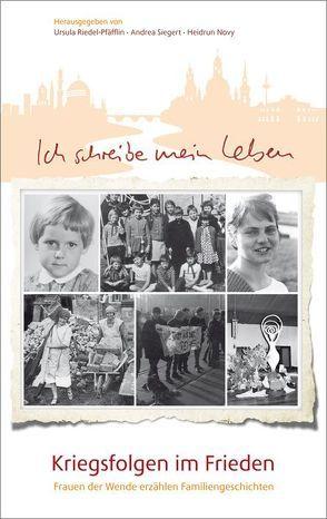 Ich schreibe mein Leben. von Novy,  Heidrun, Riedel-Pfäfflin,  Ursula, Siegert,  Andrea