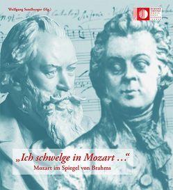 """""""Ich schwelge in Mozart …"""" von Sandberger,  Wolfgang, Weymar,  Stefan"""