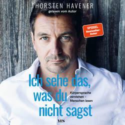 Ich sehe das, was du nicht sagst von Havener,  Thorsten