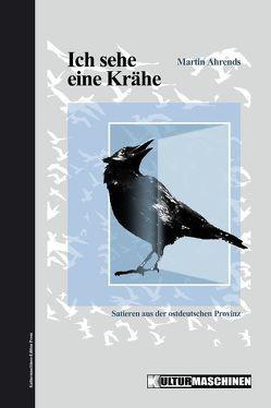 Ich sehe eine Krähe von Ahrends,  Martin, Krafft,  Vladi