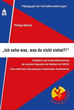 """""""Ich sehe was, was du nicht siehst?!"""" von Abelein,  Philipp"""
