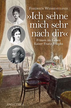 Ich sehne mich sehr nach dir von Weissensteiner,  Friedrich