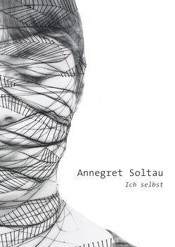 ich selbst von Soltau,  Annegret