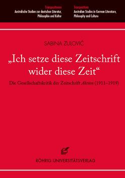 """""""Ich setze diese Zeitschrift wider diese Zeit"""" von Zulovic,  Sabina"""