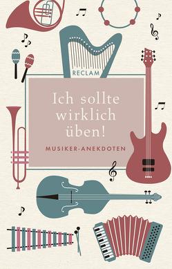 Ich sollte wirklich üben! von Raderer,  Friederike C., Wehmeier,  Rolf