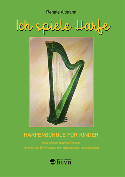 Ich spiele Harfe von Altmann,  Renate, Clemens,  Isabella