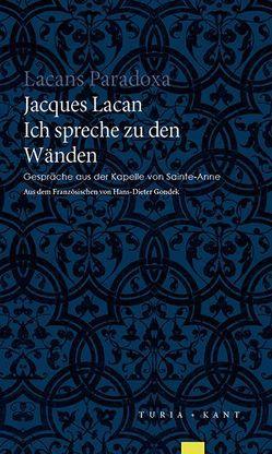 Ich spreche zu den Wänden von Gondek,  Hans-Dieter, Lacan,  Jacques