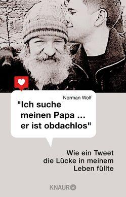 """""""Ich suche meinen Papa … er ist obdachlos"""" von Wolf,  Norman"""