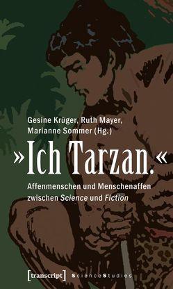 »Ich Tarzan.« von Krüger,  Gesine, Mayer,  Ruth, Sommer,  Marianne