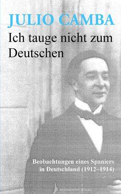Ich tauge nicht zum Deutschen von Camba,  Julio, Lampert,  Andreas