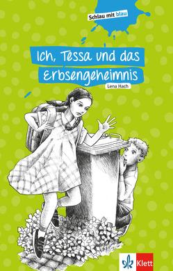 Ich, Tessa und das Erbsengeheimnis von Hach,  Lena