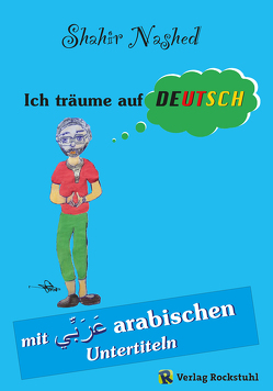 Ich träume auf Deutsch von Nashed,  Shahir