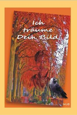 Ich träume Dein Bild von Busch,  Werner