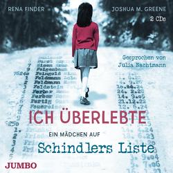 Ich überlebte. Ein Mädchen auf Schindlers Liste von Bejarano,  Esther, Finder,  Rena, Greene,  Joshua M., Nachtmann,  Julia