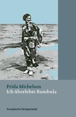 Ich überlebte Rumbula von Michelson,  Frida