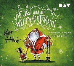 Ich und der Weihnachtsmann von Beck,  Rufus, Haig,  Matt, Zeitz,  Sophie