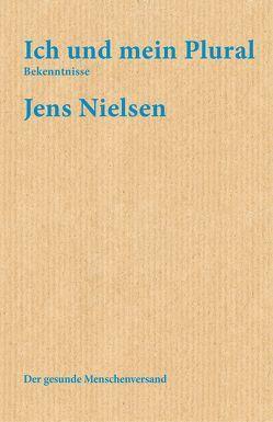 Ich und mein Plural von Nielsen,  Jens