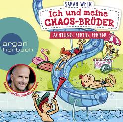 Ich und meine Chaos-Brüder – Achtung, fertig, Ferien! von Herbst,  Christoph Maria, Knorre,  Alexander von, Welk,  Sarah