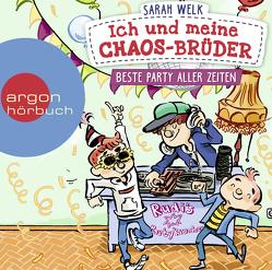 Ich und meine Chaos-Brüder – Beste Party aller Zeiten von Herbst,  Christoph Maria, Knorre,  Alexander von, Welk,  Sarah