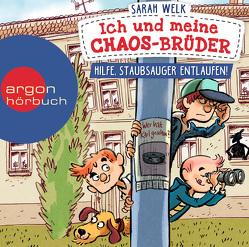 Ich und meine Chaos-Brüder – Hilfe, Staubsauger entlaufen! von Herbst,  Christoph Maria, Knorre,  Alexander von, Welk,  Sarah