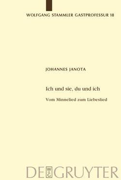 Ich und sie, du und ich von Janota,  Johannes