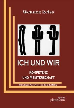 ICH UND WIR von Reiss,  Werner, Röttig,  Paul F.