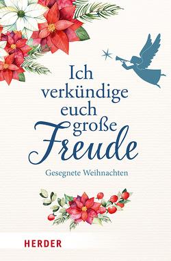 Ich verkündige euch große Freude. Gesegnete Weihnachten von Neundorfer,  German
