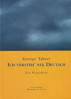 Ich versteh' nix Deutsch von Tabori,  George, Welker,  Andrea
