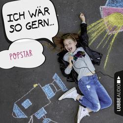 Ich wär so gern Popstar von Bärmann,  Christian, Schwarz,  Martin M, Schwarz,  Martin Maria