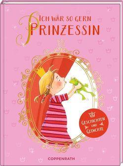 Ich wär so gern Prinzessin von Hebrock,  Andrea, Rodik,  Belinda, Seiller,  Andreas