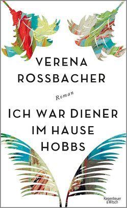 Ich war Diener im Hause Hobbs von Roßbacher,  Verena