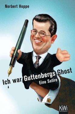 Ich war Guttenbergs Ghost von Hoppe,  Norbert
