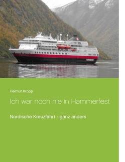 Ich war noch nie in Hammerfest von Kropp,  Helmut